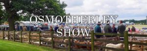 Osmotherley Show Saturday 3rd August 2019